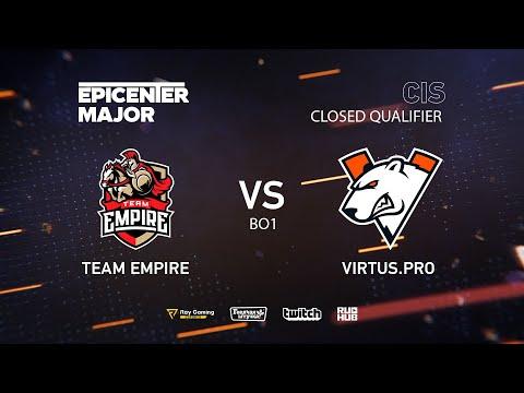 Team Empire vs Virtus.pro, EPICENTER Major 2019 CIS Closed Quals , bo1 [Smile & Adekvat]