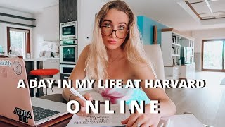 A Day in My Life at Harvard ONLINE | 2020