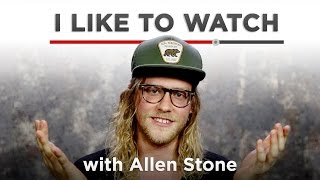 I Like To Watch With Allen Stone