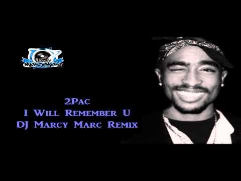 2Pac - I Will Remember U (Will U Remember...