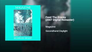 Feed The Enemy (2007 Digital Remaster)