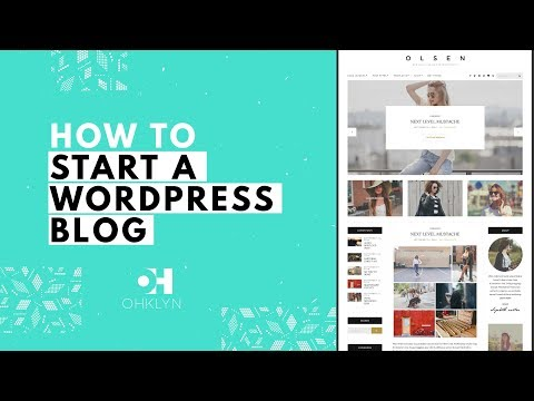 How to Start a WordPress Blog 2018 | Blog Tutorial for Beginners