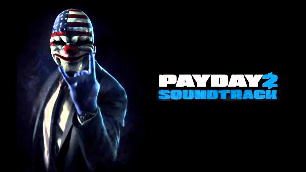 payday 2 ost fuse box youtube rh youtube com payday 2 fuse box mp3 download Payday 2 Wallpaper