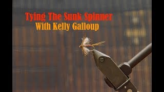 Tying The Sunk Spinner with Kelly Galloup