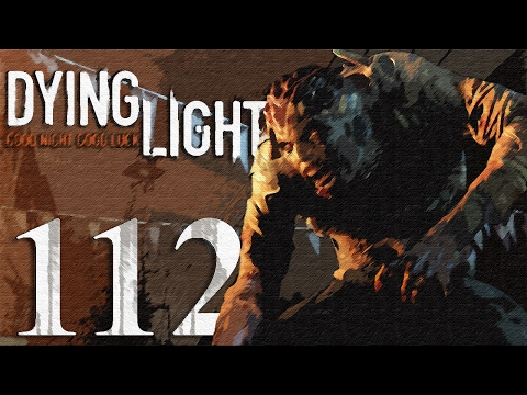 Dying Light Gameplay HD - Access Card (Broadcast) - Part 112 [No Commentary]