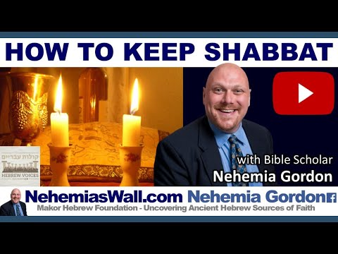 How to Keep Shabbat - NehemiasWall.com