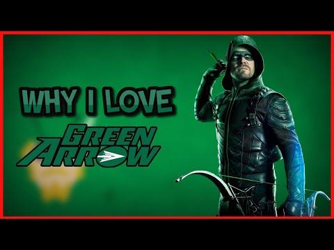 Why I Love Green Arrow (Video Essay)