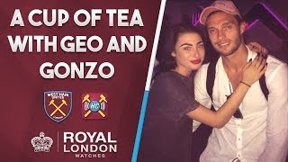 Cup of tea with Geo & Gonzo | West Ham sign Hernandez | Carroll out partying
