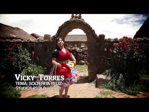 Vicky Torres - SOLTERITA FELIZ