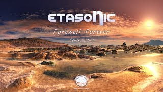 Etasonic Farewell Forever Intro Mix
