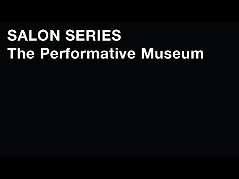 Storefront Salon: The Performative Museum
