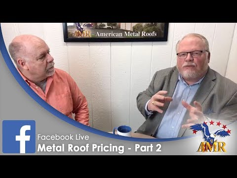 Metal Roof Pricing Secrets REVEALED! Learn the TRUE COST of Metal Roofs! Part 2