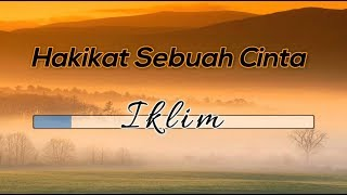 Tanpa Vokal ♬ Iklim Hakikat Sebuah Cinta ♬ +lirik Lagu Midi Karaoke