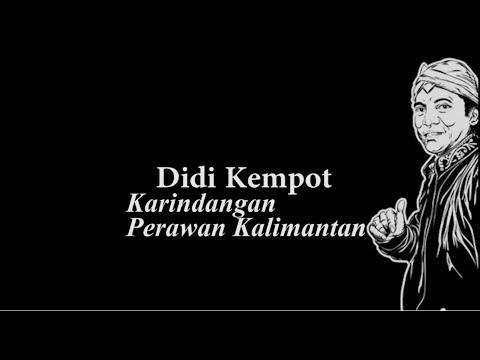 Didi Kempot Karindangan Perawan Kalimantan Lyric