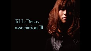 JiLL-Decoy association.