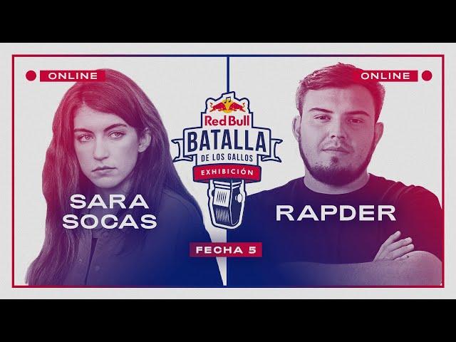 SARA SOCAS vs RAPDER   Semifinal   FECHA 5   Red Bull Exhibición 2020 - Red Bull Batalla De Los Gallos