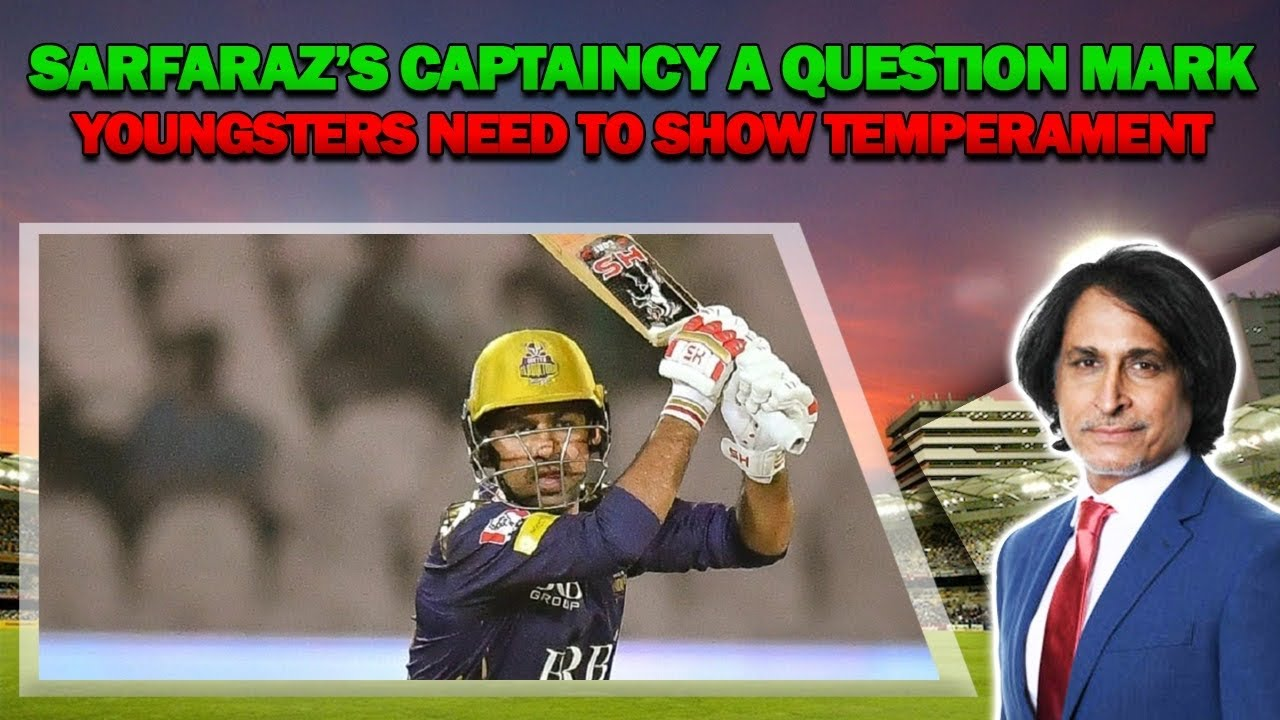 Sarfaraz's CAPTAINCY a question mark | Youngsters need to show temperament | PZ V QG