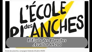 École des planches, compagnie théâtrale d'Avallon 89200