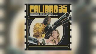 Calibro 35 - La Mala Ordina [Audio]