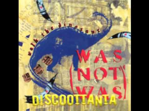 1988. WALK THE DINOSAUR. WAS NOT WAS. EXTENDED VERSION.