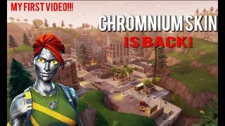 CHROMNIUM SKIN IS BACK! (Fortnite Battle Royale)
