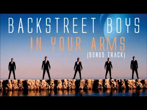 Backstreet Boys - In Your Arms (Bonus Track) 2013