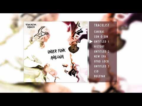 "TRAPERA POWER - ""Untitled 1"" - Track 3 Under Funk Analogía"