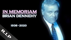 Tribute to BRIAN DENNEHY | In Memoriam