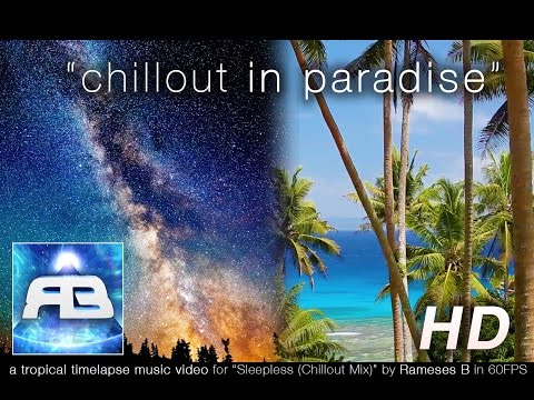 Lounge Vid: Fiji Islands 'Chillout In Paradise' ft ' Sleepless' Mix by Rameses B [60FPS]