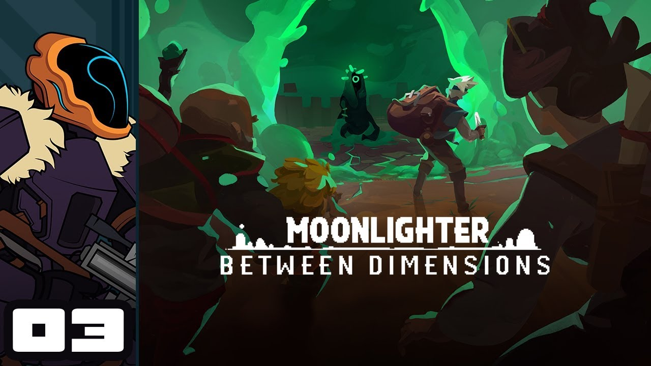 Let's Play Moonlighter: Between Dimensions - PC Gameplay Part 3 - Fresh Eyes, Fresher Gear
