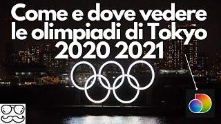 Come e dove vedere le Olimpiadi di Tokyo 2020 2021