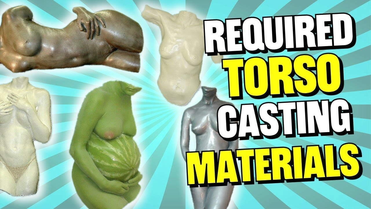 Lifecasting Materials Required for Body Casting Female Torso