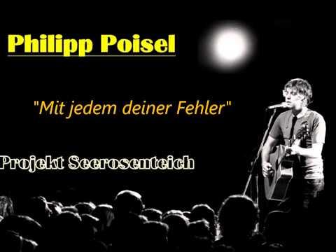 Philipp Poisel - Mit jedem deiner Fehler (Projekt Seerosenteich)