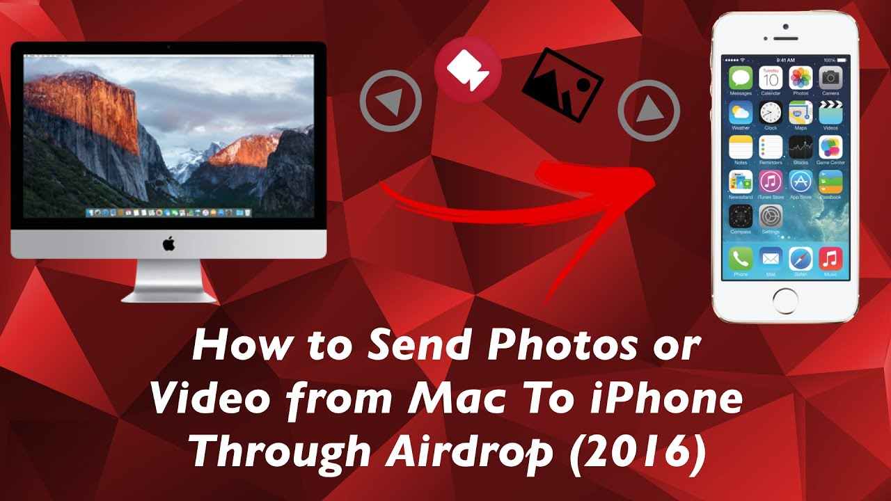 How To Send Photos Or Video From Mac To Iphone Through Airdrop (2016)