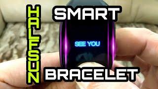 HalfSun Smart Bracelet /Watch / Fitness Tracker Review