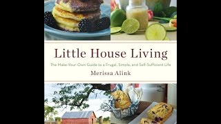Little House Living -- The Book!