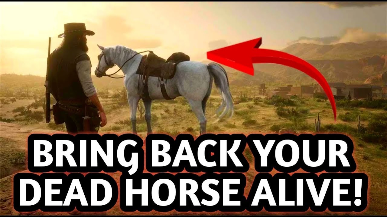 BRING BACK YOUR DEAD HORSE! BEST METHOD| Red Dead Redemption 2
