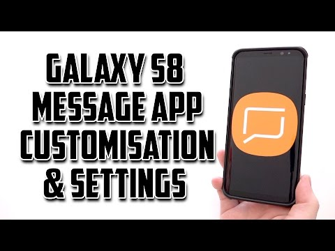 Samsung Galaxy S8 Message App Customisation & Settings