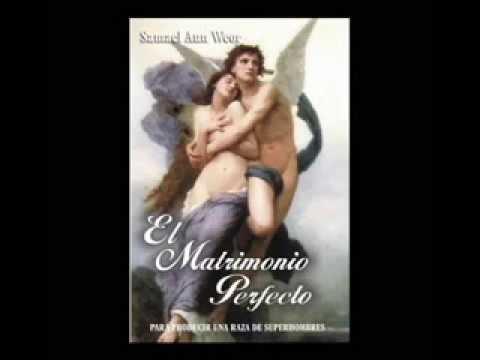 El Matrimonio Perfecto capítulos 1 al 6 - Samael Aun Weor