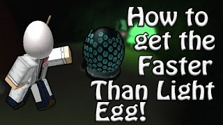 How to Get The Faster Than Light Egg! - ROBLOX Egg Hunt Guide 2017