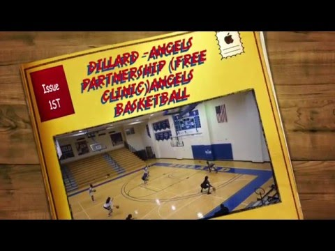DILLARD/ANGELS PARTNERSHIP FREE CLINIC ANGELS BASKETBALL