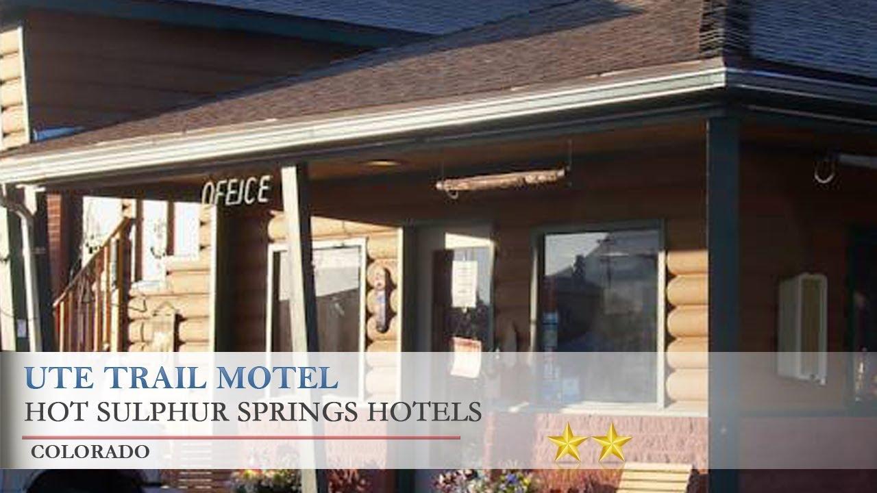Ute Trail Motel Hot Sulphur Springs Hotels Colorado