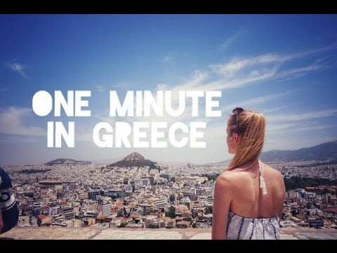 One Minute in Greece (Athens, Patras & Thessaloniki!)