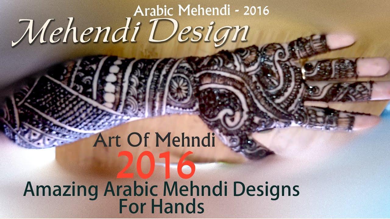 Mehndi designs 2016 37 mehndi designs 2016 36 mehndi designs - Amazing Arabic Mehndi Designs 2016 New Look Mehndi Designs Art Work