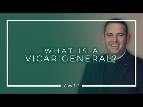 What Is A Vicar General?