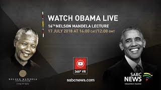 Video Live in 360 degrees | Barack Obama delivers 16th Nelson Mandela Annual Lecture, 17 July 2018 download MP3, 3GP, MP4, WEBM, AVI, FLV Juli 2018