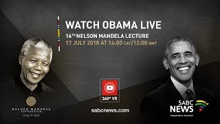 Live in 360 degrees   Barack Obama delivers 16th Nelson Mandela Annual Lecture, 17 July 2018 thumbnail
