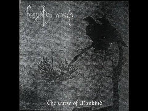 Forgotten Woods - The Curse of Mankind (FULL ALBUM)
