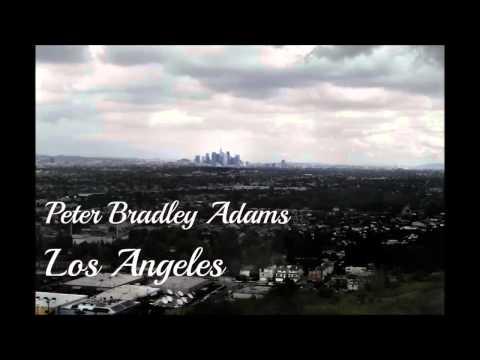 Peter Bradley Adams - Los Angeles (Lyrics in Description)