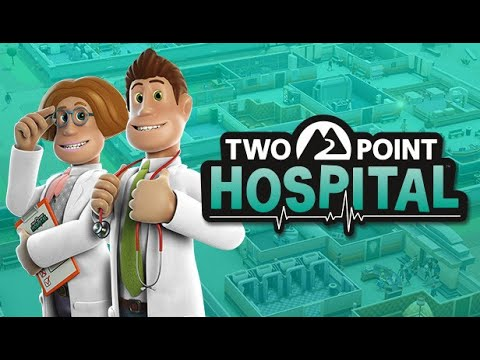 Two Point Hospital - Funny Scenes   Part 1  